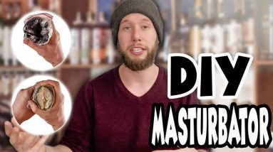 How to Make a Homemade Masturbator? | DIY Male Masturbator