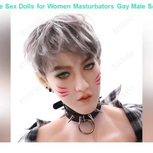 Cheap! New 165cm Male Sex Dolls for Women Masturbators Gay Male Sex Doll Life Size with Big Penis S