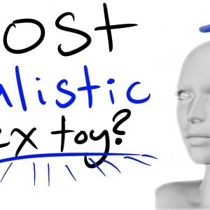 What is the most realistic feeling male sex toy?